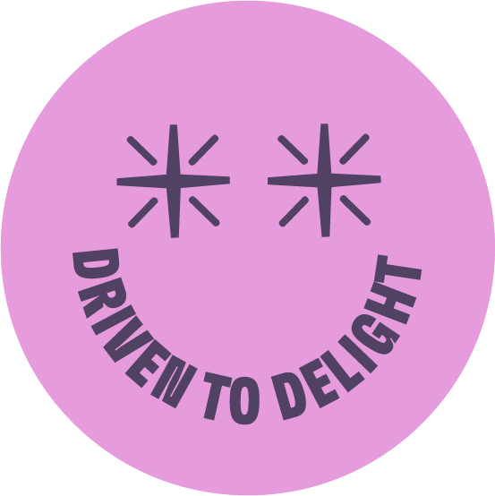 Driven To Delight